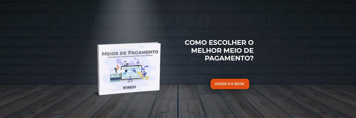 E-book como escolher o meio meio de pagamento para sua empresa e botão de download