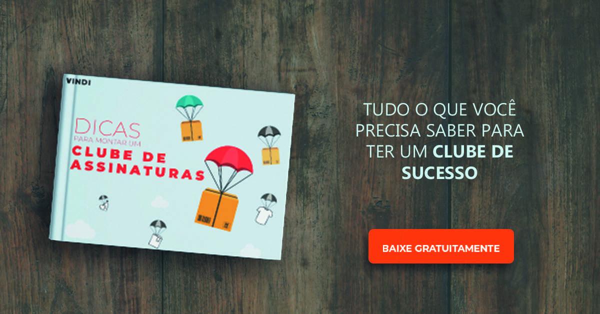 Imagem e-book dicas para montar um clube de assinaturas e botão para download