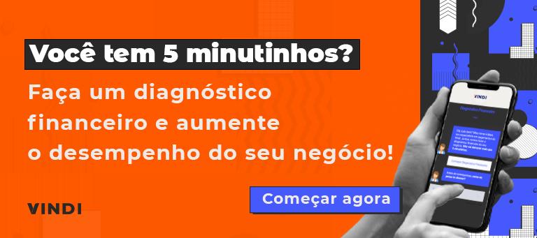 Banner nas cores: laranja, preto e aul com o texto: você tem 5 minutinhos? Faça um diagnóstico financeiro e aumente o desempenho do seu negócio!