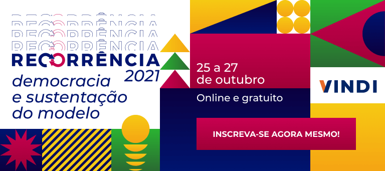 Recorrência 2021 - Inscreva-se agora mesmo! De 25 a 27 de outubro. Online e gratuito. Democracia e sustentação do modelo.